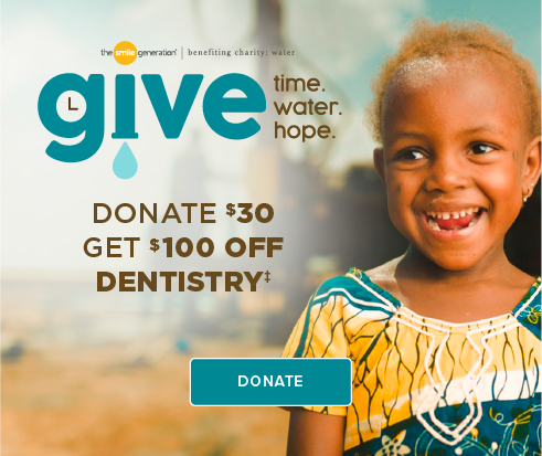 Donate $30, Get $100 Off Dentistry - Fayetteville Smiles Dentistry and Orthodontics